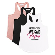 """Personalized Bridal Party Wedding Tank Top - She Said """"Yes"""" We Said Vegas"""